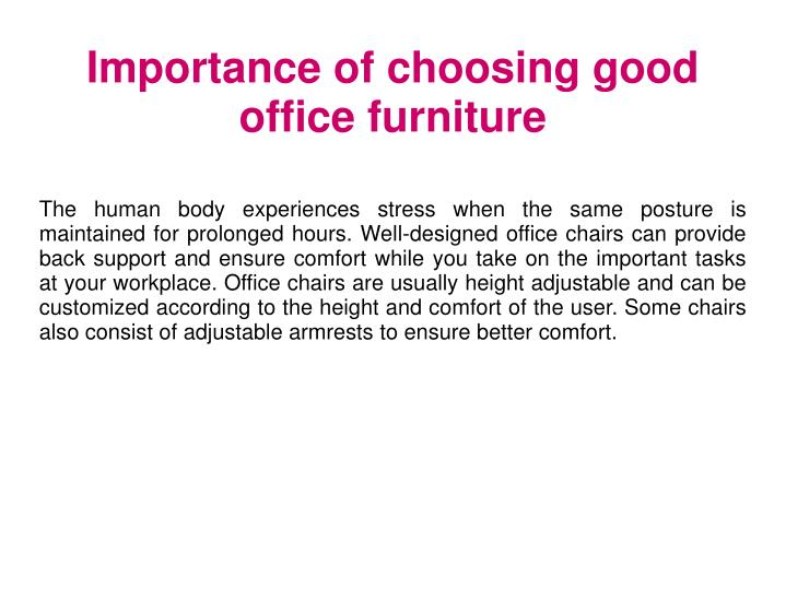 Importance of choosing good office furniture