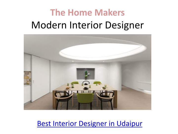 The Home MakersModern Interior Designer