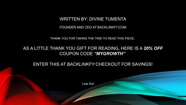 WRITTEN BY: DIVINE TUMENTA