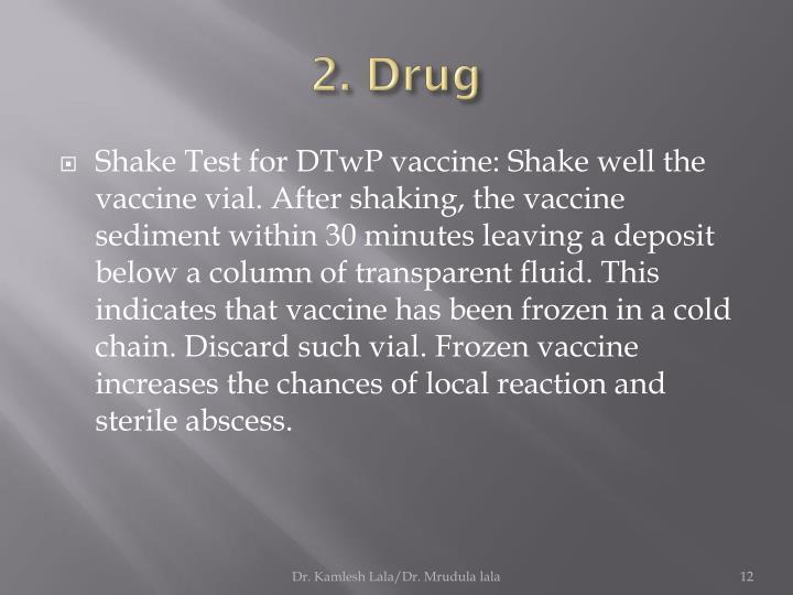 2. Drug