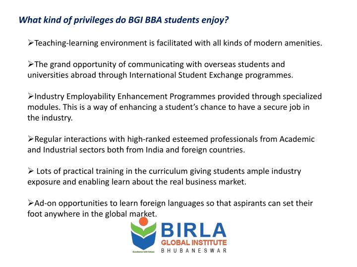 What kind of privileges do BGI BBA students enjoy?