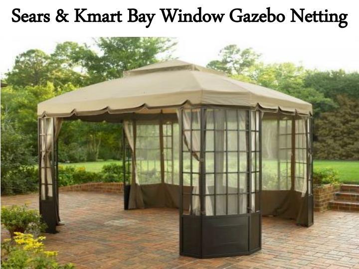 Sears & Kmart Bay Window Gazebo Netting