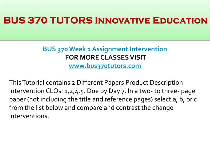 BUS 370 TUTORS Innovative Education