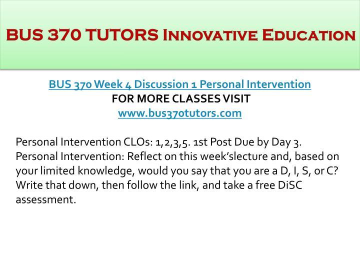 BUS 370 TUTORS Innovative Education