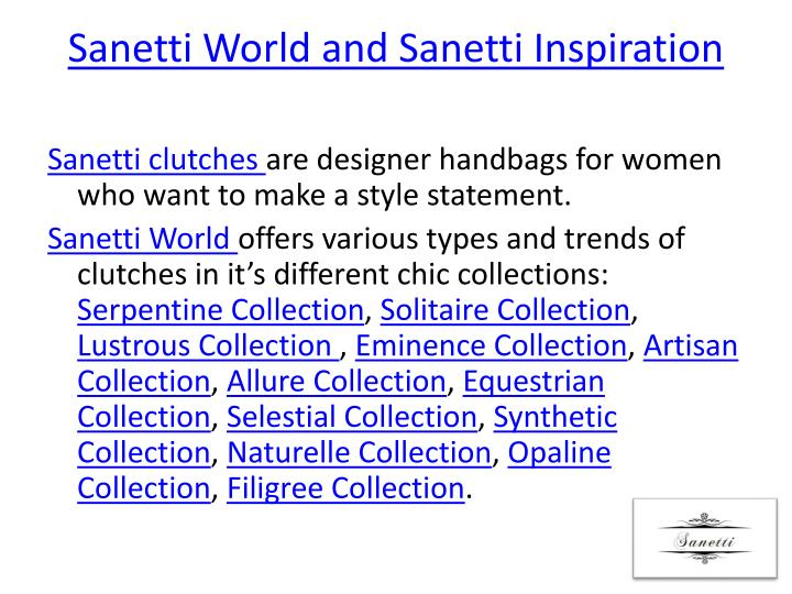 Sanetti world and sanetti inspiration