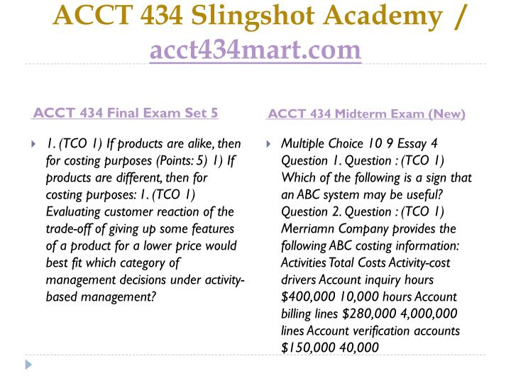 ACCT 434 Slingshot Academy  /