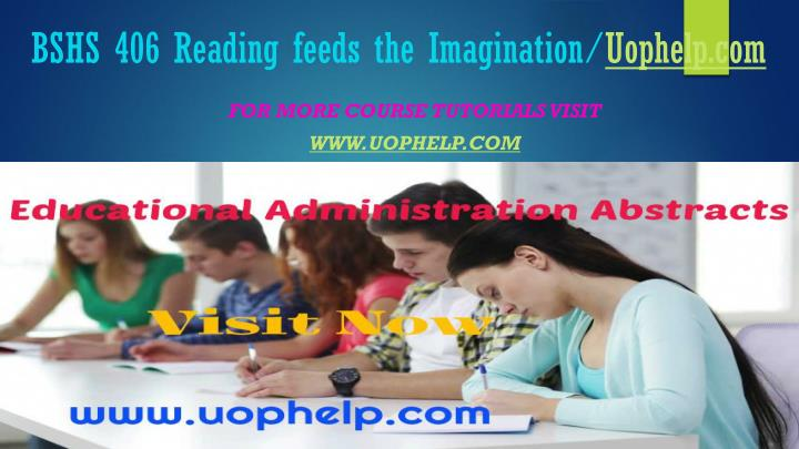 Bshs 406 reading feeds the imagination uophelp com