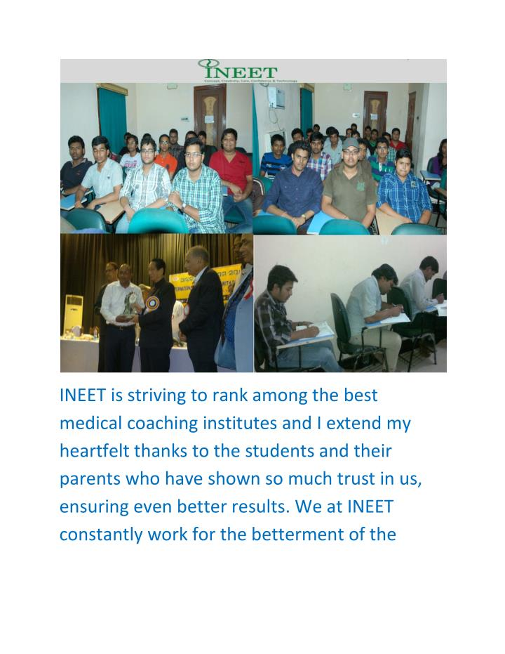 INEET is striving to rank among the best