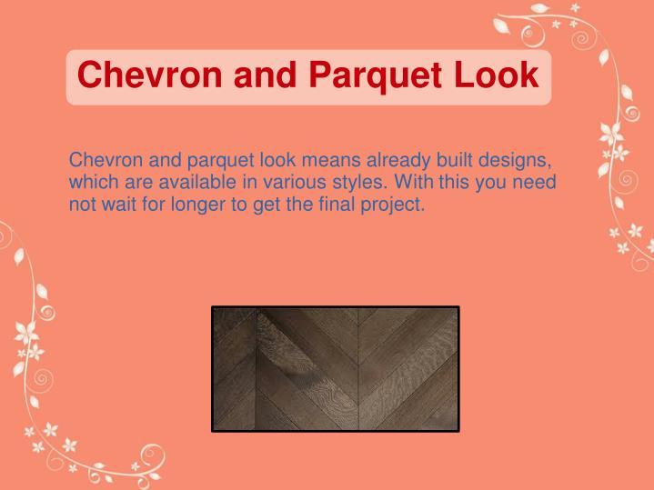 Chevron and Parquet Look
