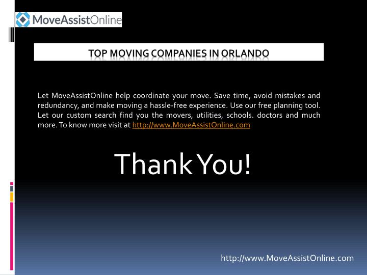 Let MoveAssistOnline help coordinate your move. Save time, avoid mistakes and redundancy, and make moving a hassle-free experience. Use our free planning tool. Let our custom search find you the movers, utilities, schools. doctors and much more. To know more visit at