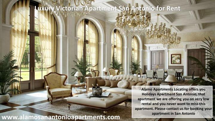 Luxury Victorian Apartment San Antonio for Rent