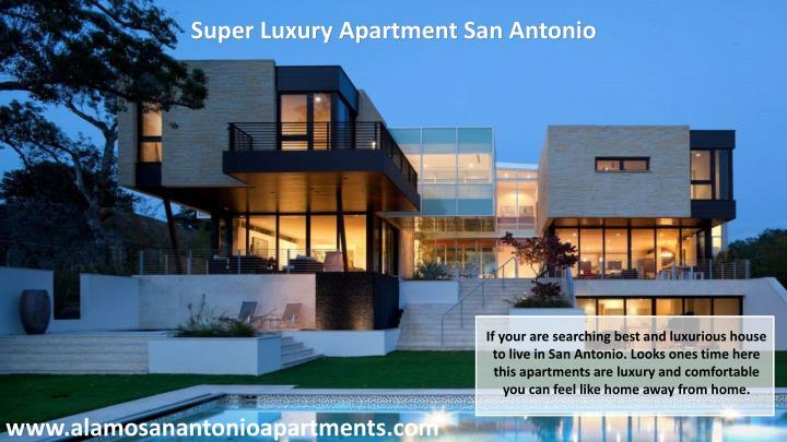 Super Luxury Apartment San Antonio