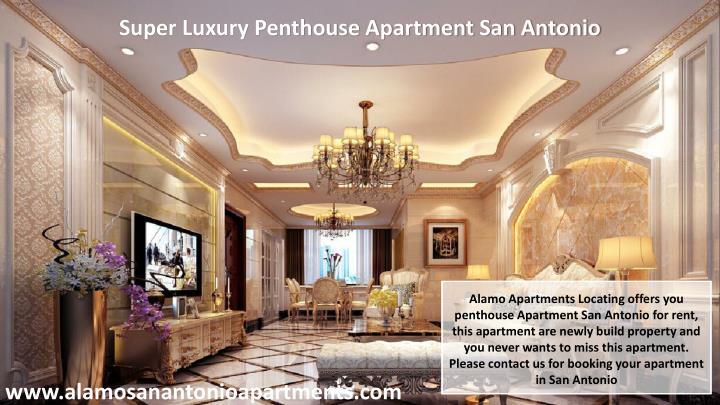 Super Luxury Penthouse Apartment San Antonio