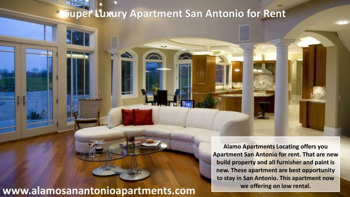 Super Luxury Apartment San Antonio for Rent