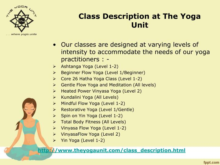 Class description at the yoga unit
