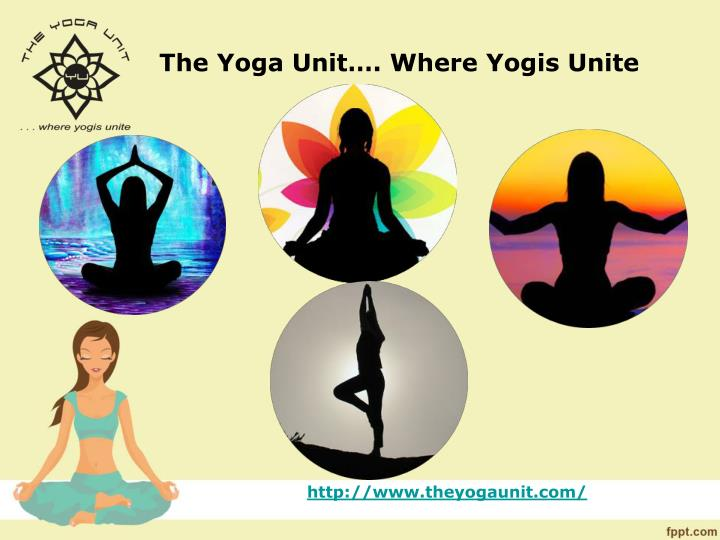The yoga unit where yogis unite