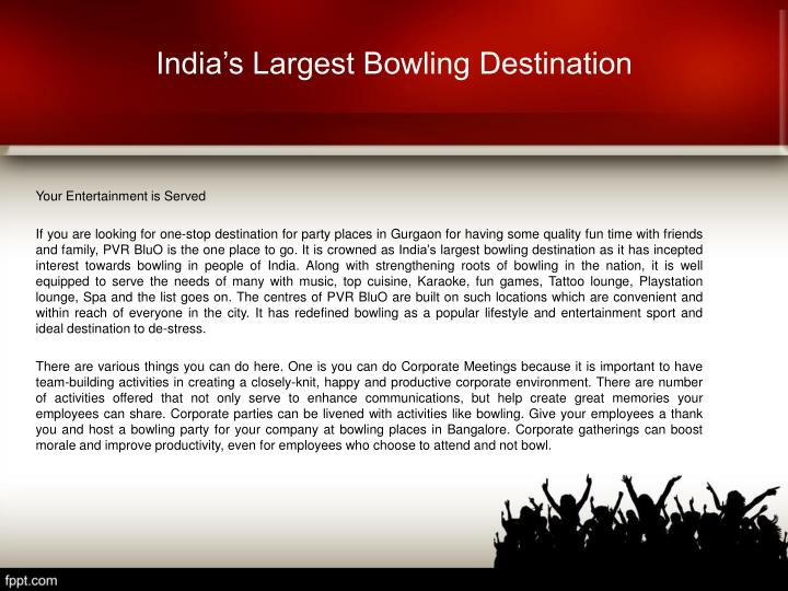 India s largest bowling destination