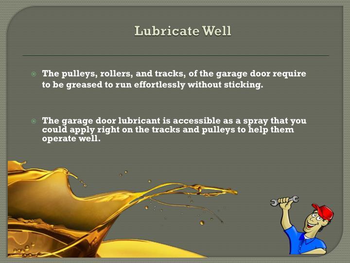 Lubricate Well