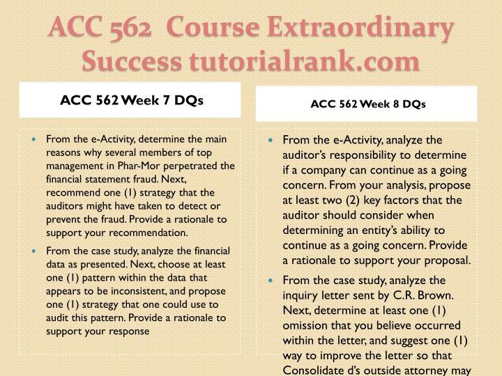 ACC 562 Week 7 DQs