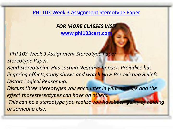 PHI 103 Week 3 Assignment Stereotype Paper