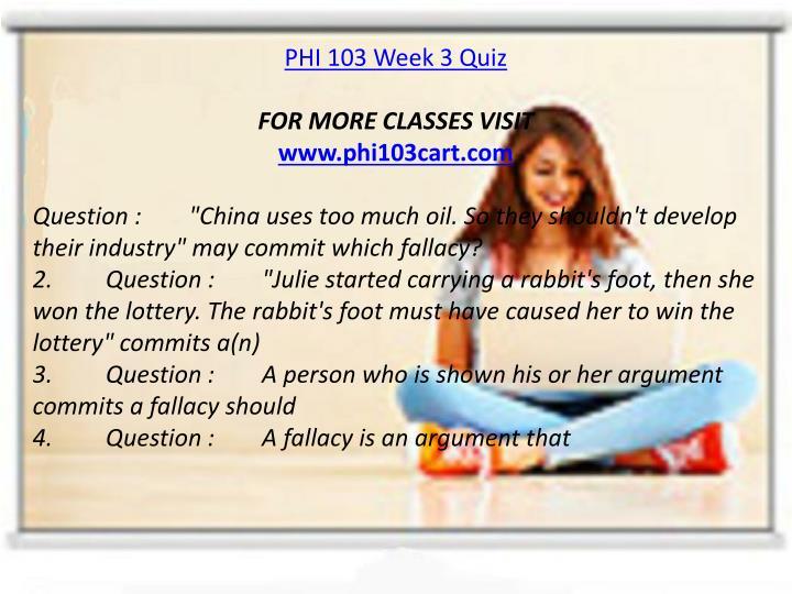 PHI 103 Week 3 Quiz