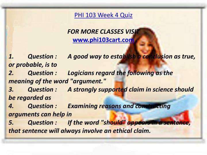 PHI 103 Week 4 Quiz