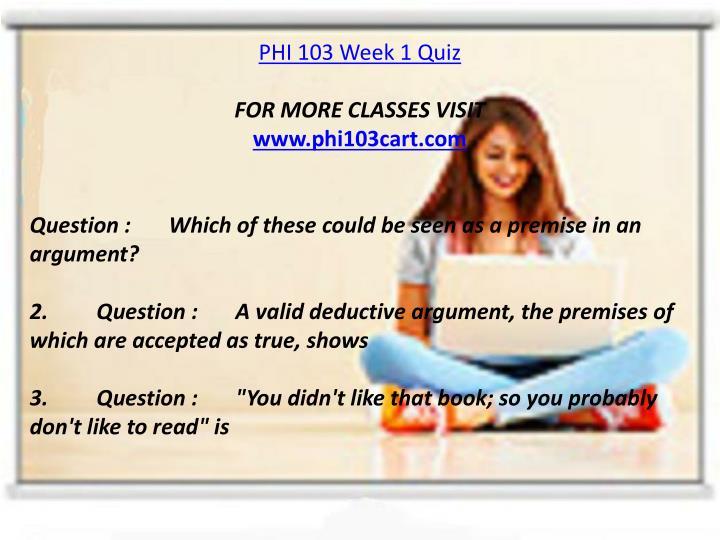 PHI 103 Week 1 Quiz