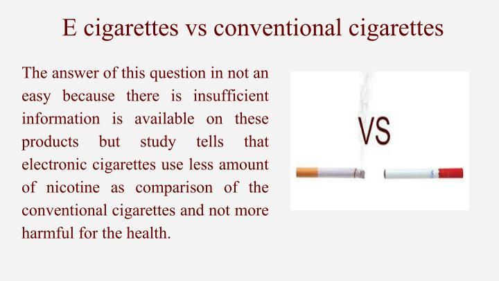 E cigarettes vs conventional cigarettes