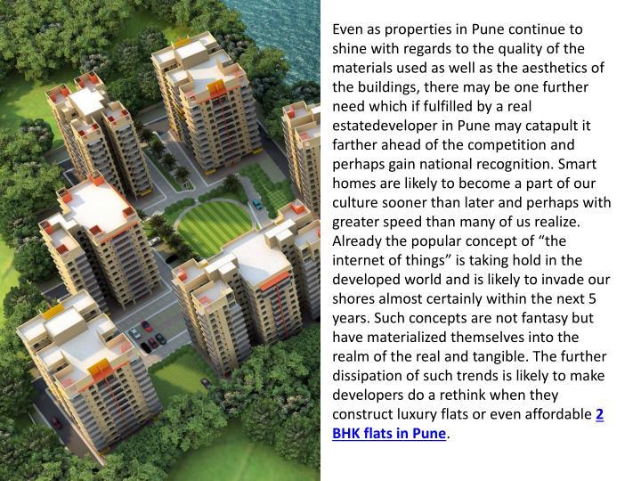 Even as properties in