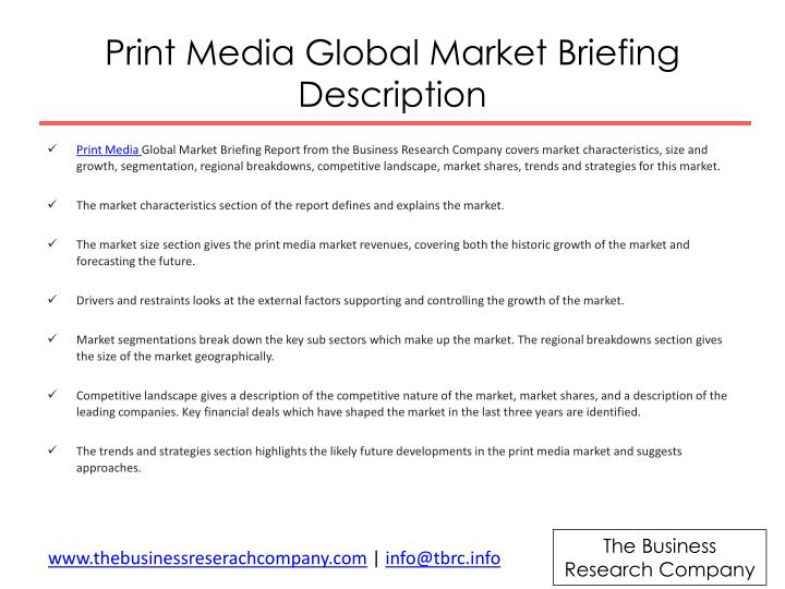 Print media global market briefing description