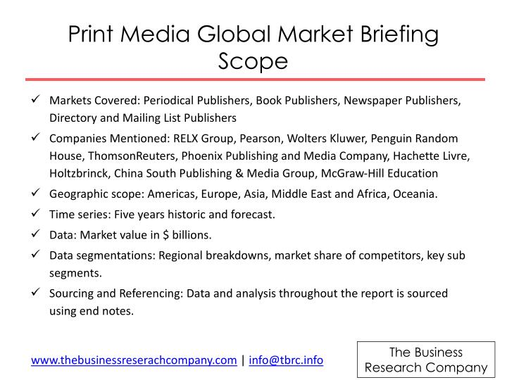 Print media global market briefing scope