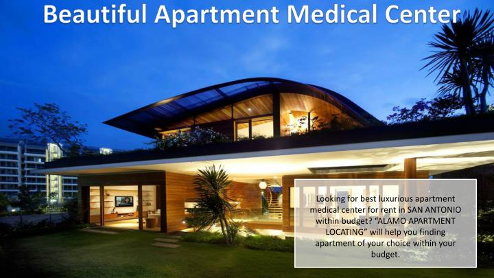 Beautiful Apartment Medical Center