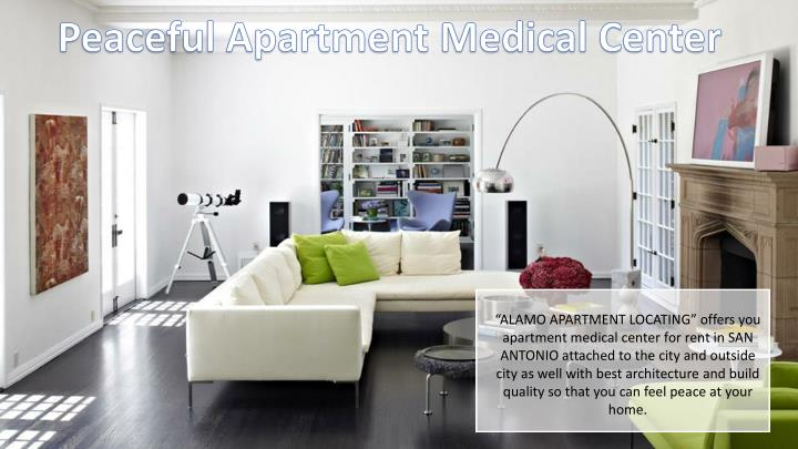 Peaceful Apartment Medical Center