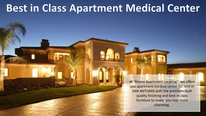 Best in Class Apartment Medical Center