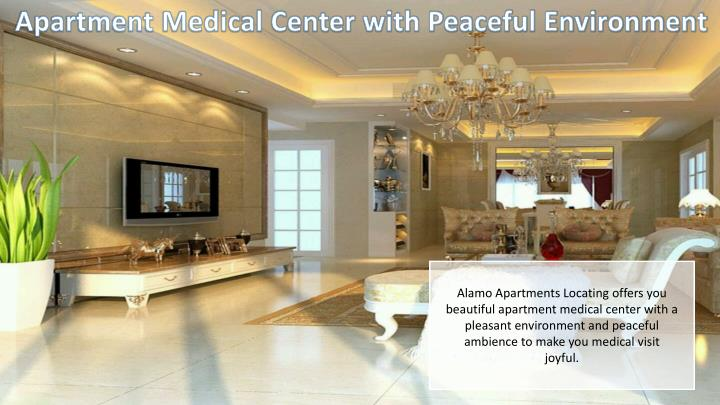 Apartment Medical Center with Peaceful Environment