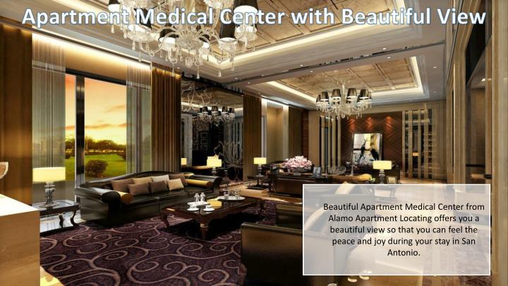 Apartment Medical Center with Beautiful View