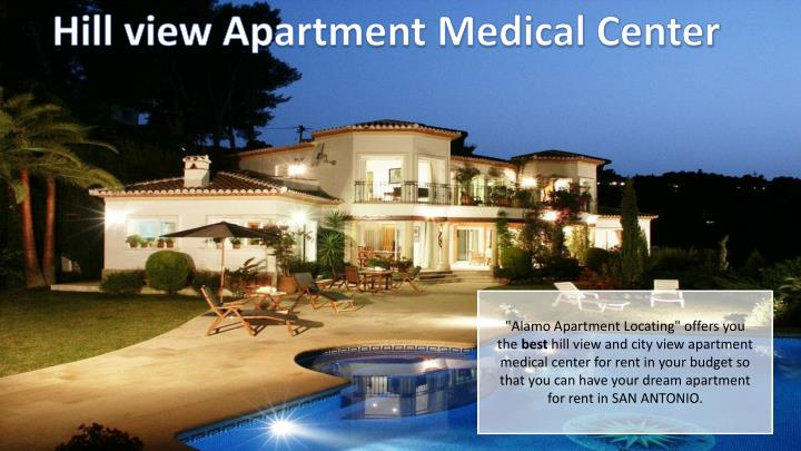 Hill view Apartment Medical Center