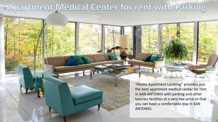 Apartment Medical Center for rent with Parking