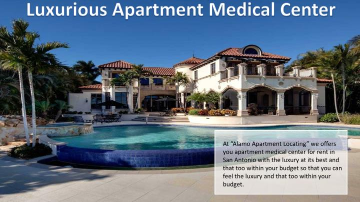 Luxurious Apartment Medical Center