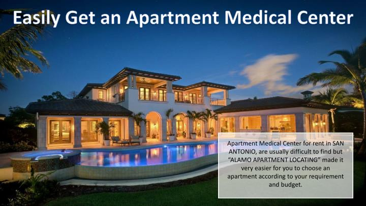 Easily Get an Apartment Medical Center