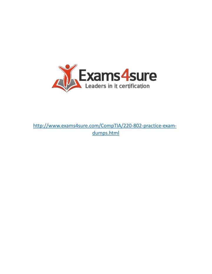 http://www.exams4sure.com/CompTIA/220-802-practice-exam-