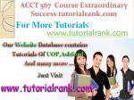 acct 567 course extraordinary success tutorialrank com10