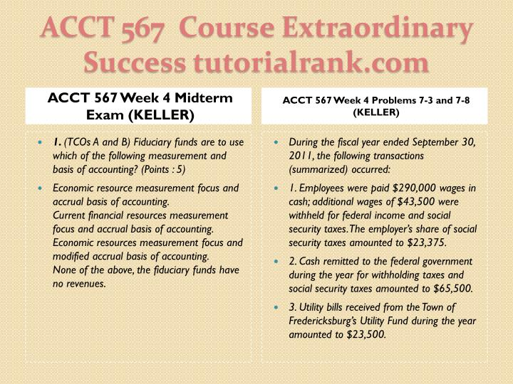 ACCT 567 Week 4 Midterm Exam (KELLER)