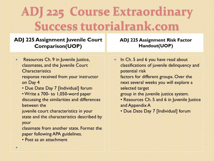 ADJ 225 Assignment Juvenile Court Comparison(UOP)