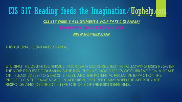 CIS 517 Reading feeds the Imagination/
