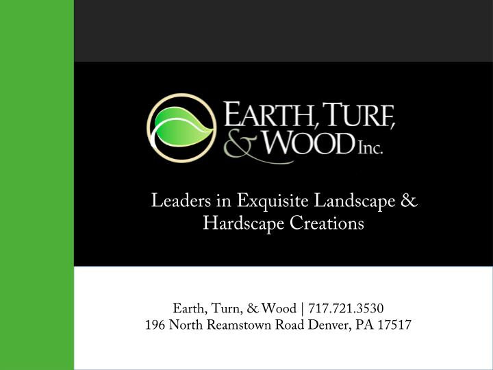 Leaders in Exquisite Landscape &