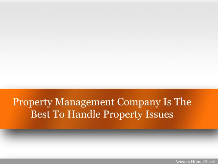 Property Management Company Is The