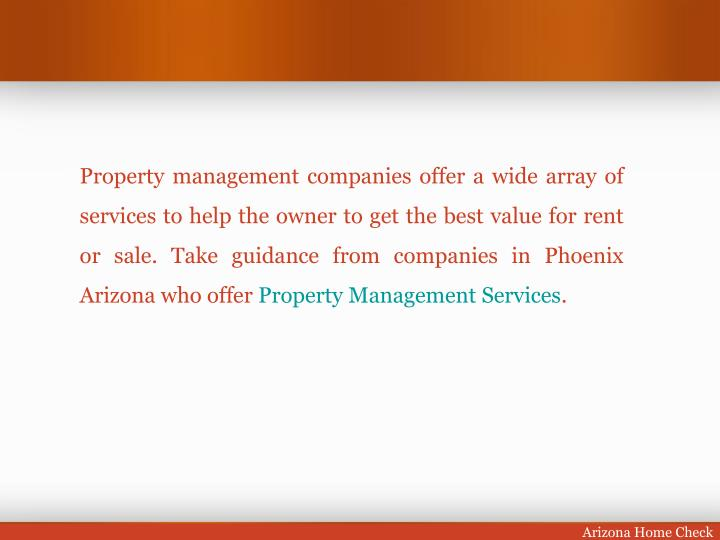 Property management companies offer a wide array of