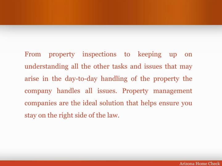 From property inspections to keeping up on