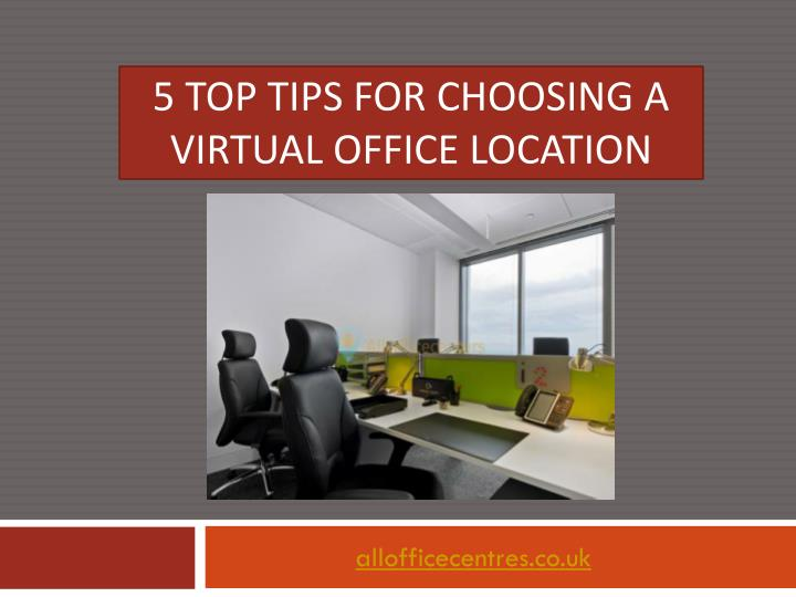 5 top tips for choosing a virtual office location